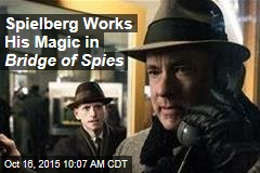 Spielberg Works His Magic in Bridge of Spies