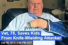 Elderly Vet Saves Kids From Knife-Wielding Attacker