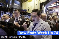 Dow Ends Week Up 74