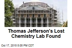 Thomas Jefferson's Lost Chemistry Lab Found