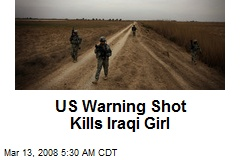 US Warning Shot Kills Iraqi Girl
