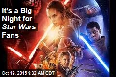 It's a Big Night for Star Wars Fans