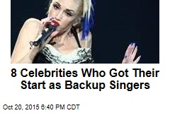8 Celebrities Who Got Their Start as Backup Singers