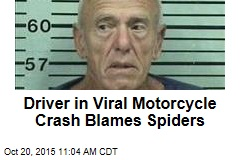 Driver in Viral Motorcycle Crash Blames Spiders