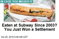 Ever Eaten at Subway? You Just Won a Settlement