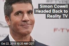 Simon Cowell Headed Back to Reality TV