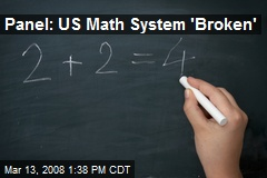 Panel: US Math System 'Broken'