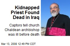 Kidnapped Priest Found Dead in Iraq