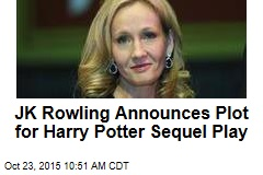 JK Rowling Announces Plot for Harry Potter Sequel Play