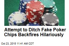 Cheater's Attempt to Ditch Fake Poker Chips Backfires Hilariously