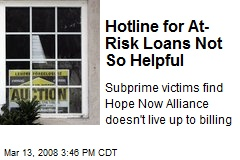Hotline for At-Risk Loans Not So Helpful