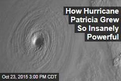 How Hurricane Patricia Grew So Insanely Powerful