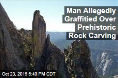 Man Allegedly Graffitied Over Prehistoric Rock Carving