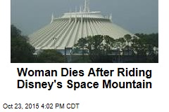 Woman Dies After Riding Disney's Space Mountain