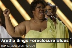 Aretha Sings Foreclosure Blues