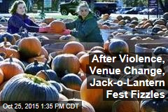 After Violence, Venue Change, Jack-o-Lantern Fest Fizzles
