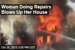 Woman Blows Up Her House by Mistake