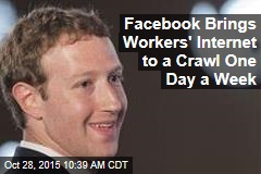 Facebook Brings Workers' Internet to a Crawl One Day a Week