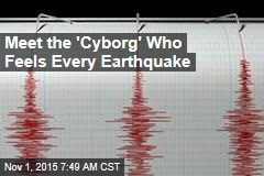 Meet the 'Cyborg' Who Feels Every Earthquake