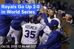 Royals Go Up 2-0 in World Series
