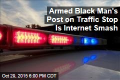 Armed Black Man's Post About Traffic Stop Is an Internet Smash