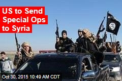US to Send Special Ops to Syria