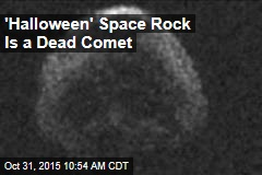 'Halloween' Space Rock Is a Dead Comet
