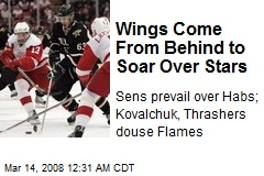 Wings Come From Behind to Soar Over Stars