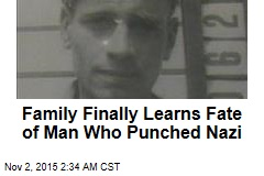 Family Finally Learns Fate of Man Who Punched Nazi