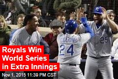 Royals Win World Series in Extra Innings