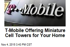 T-Mobile Offering Miniature Cell Towers for Your Home