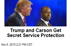 Trump and Carson Get Secret Service Protection