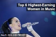 Top 6 Highest-Earning Women in Music