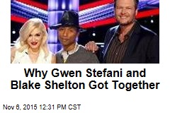 Why Gwen Stefani and Blake Shelton Got Together