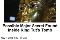 Possible Major Secret Found Inside King Tut's Tomb