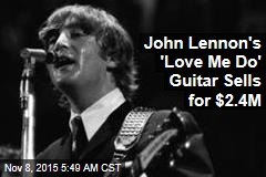 John Lennon's 'Love Me Do' Guitar Sells for $2.4M