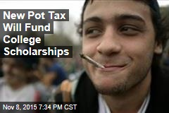 New Pot Tax Will Fund College Scholarships