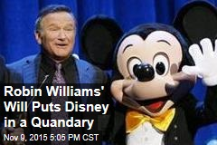Robin Williams' Will Puts Disney in a Quandary
