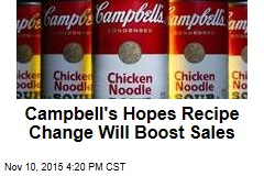 Campbell's Hopes Recipe Change Will Boost Sales