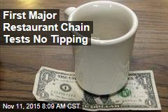 First Major Restaurant Chain Tests No Tipping