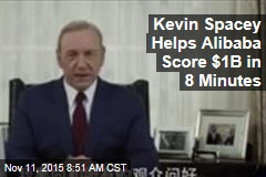 Kevin Spacey Helps Alibaba Score $1B in 8 Minutes