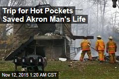 Trip for Hot Pockets Saved Akron Man's Life