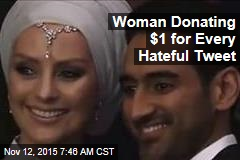 Woman Donating $1 for Every Hateful Tweet