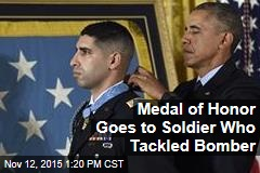 Medal of Honor Goes to Soldier Who Tackled Bomber