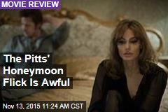 The Pitts' Honeymoon Flick Is Awful