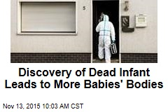 Discovery of Dead Infant Leads to More Babies' Bodies