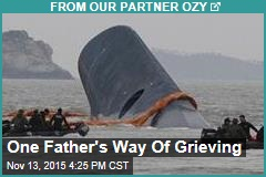 One Father's Way Of Grieving