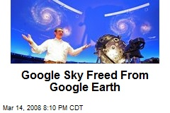 Google Sky Freed From Google Earth