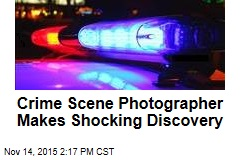 Crime Scene Photographer Makes Shocking Discovery