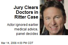 Jury Clears Doctors in Ritter Case
